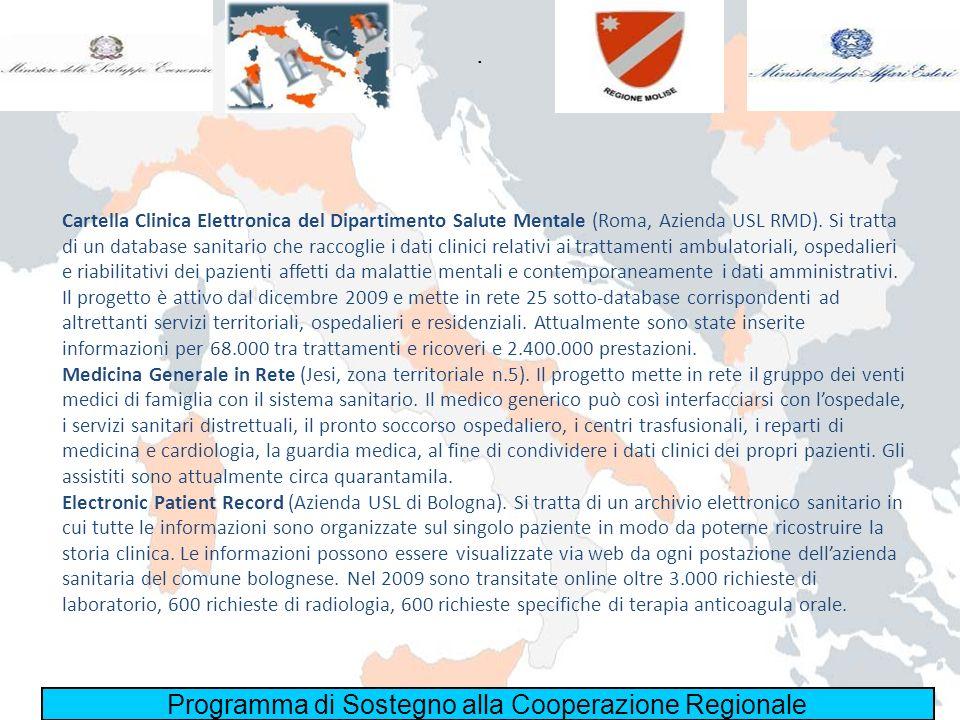 Programma di Sostegno alla Cooperazione Regionale. Cartella Clinica Elettronica del Dipartimento Salute Mentale (Roma, Azienda USL RMD). Si tratta di