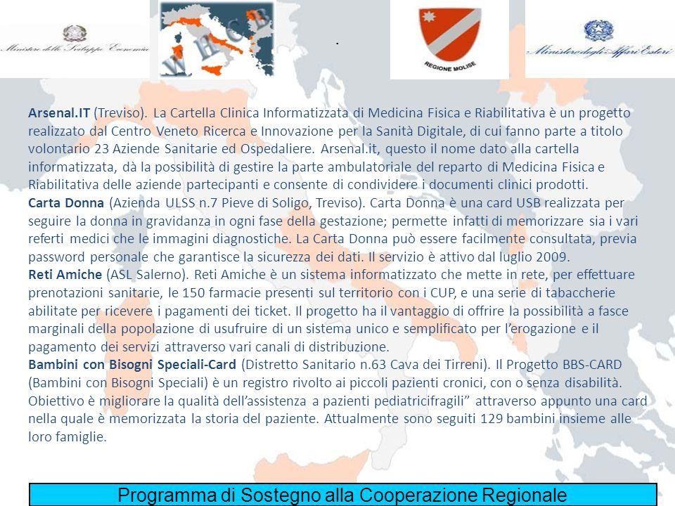 Programma di Sostegno alla Cooperazione Regionale. Arsenal.IT (Treviso). La Cartella Clinica Informatizzata di Medicina Fisica e Riabilitativa è un pr