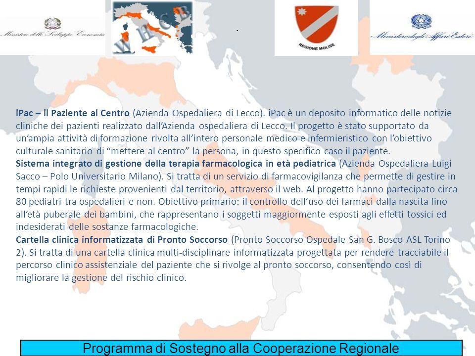 Programma di Sostegno alla Cooperazione Regionale. iPac – il Paziente al Centro (Azienda Ospedaliera di Lecco). iPac è un deposito informatico delle n