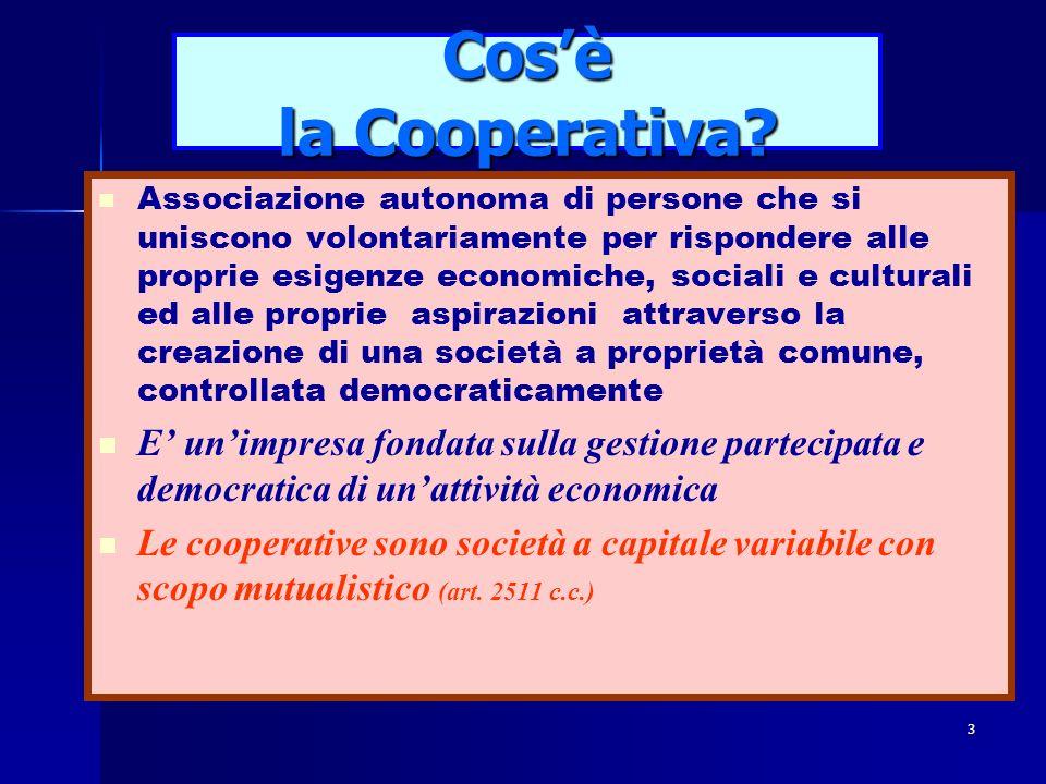 2 La Repubblica e la Cooperazione Art. 45 della Costituzione: (titolo III° - rapporti economici) La Repubblica riconosce la funzione sociale della coo