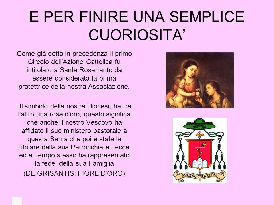 ……..E LE MIE UMILI CONSIDERAZIONI LAzione Cattolica nella sua storia ha caratterizzato intere generazione ed epoche sociale e civili, ma ha anche fatt
