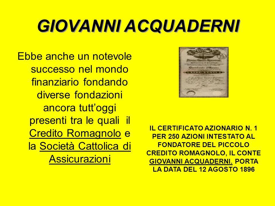 GIOVANNI ACQUADERNI Lo spirito dellimpegno si vide subito in questuomo in quanto dopo i fatti di Bologna del 1859 fu tra i promotori e sostenitori del
