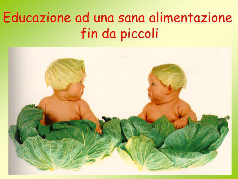 Educazione ad una sana alimentazione fin da piccoli