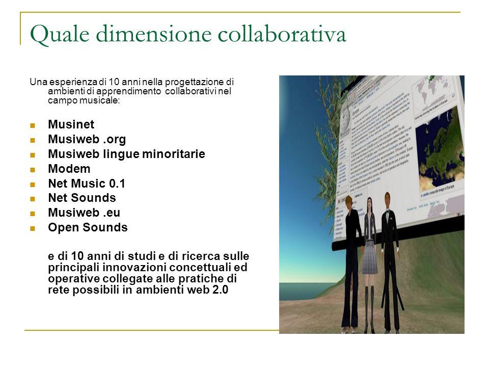 Quale dimensione collaborativa Una esperienza di 10 anni nella progettazione di ambienti di apprendimento collaborativi nel campo musicale: Musinet Mu