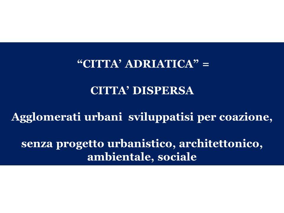 CITTA DISPERSA: porti turistici (nella foto Civitanova Marche) Nknn