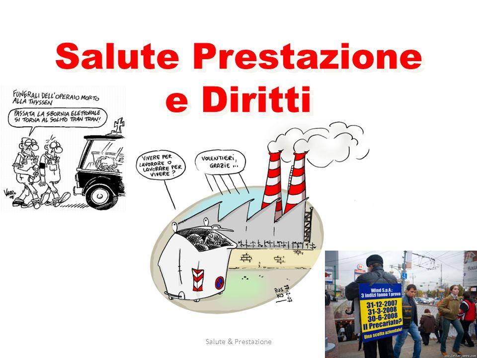 Salute & Prestazione1 Salute Prestazione e Diritti