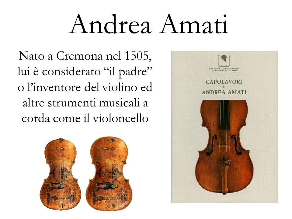 Nicolò Amati Il nipote di Andrea, Nicolò migliorò il violino del suo nonno ed è considerato lAmati più noto ed importante
