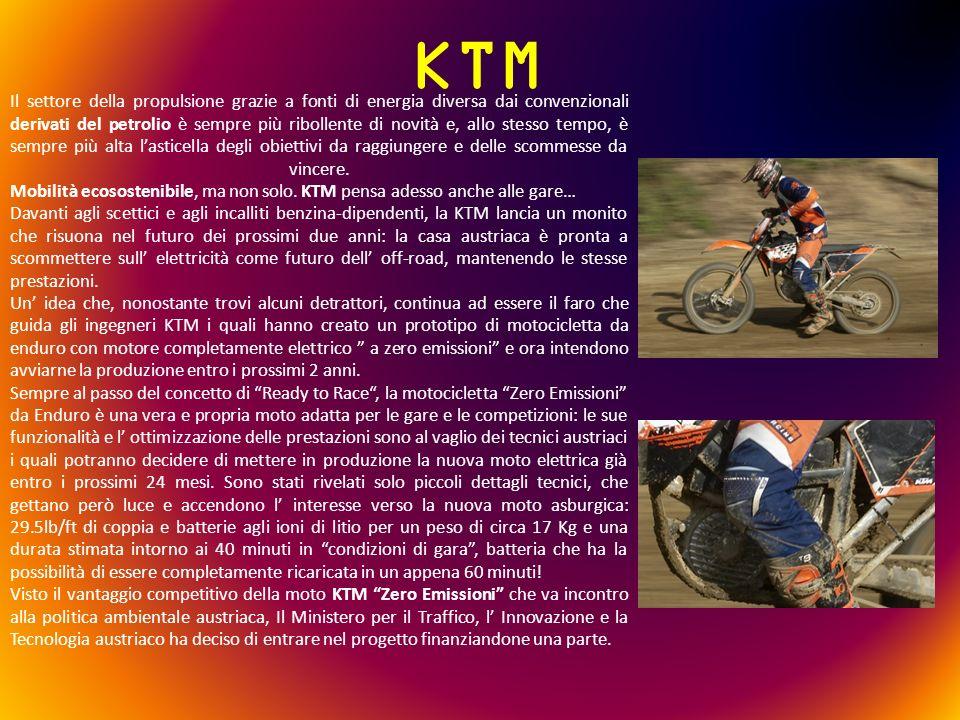 KTM Il settore della propulsione grazie a fonti di energia diversa dai convenzionali derivati del petrolio è sempre più ribollente di novità e, allo s