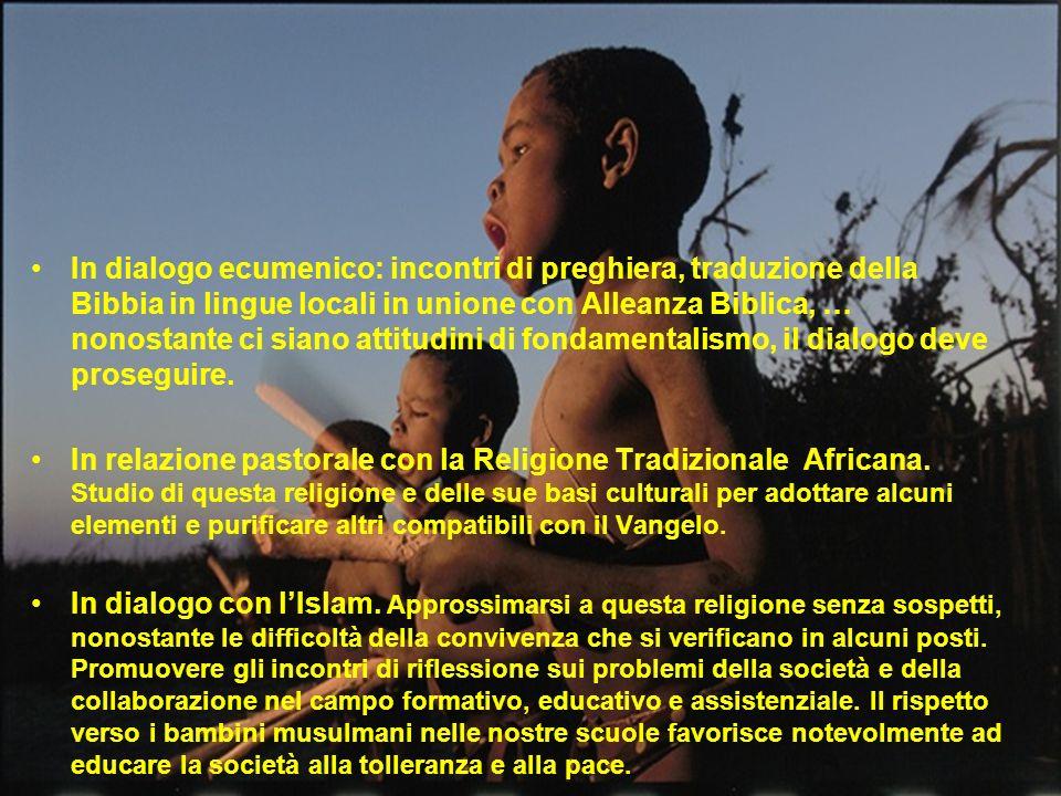 In dialogo ecumenico: incontri di preghiera, traduzione della Bibbia in lingue locali in unione con Alleanza Biblica, … nonostante ci siano attitudini