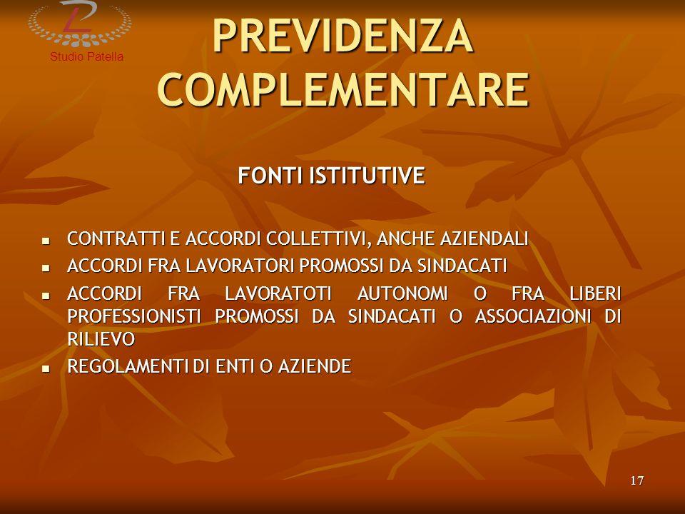 StudioPatella 18 PREVIDENZA COMPLEMENTARE NUOVE FONTI ISTITUTIVE ARTICOLO 1, COMMA 35 LEGGE 23 AGOSTO 2004, N.