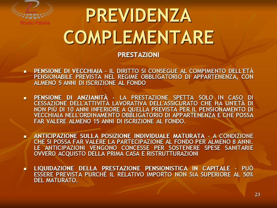 PREVIDENZA OBBLIGATORIA PREVIDENZA COMPLEMENTARE STUDIO COMMERCIALE PATELLA LUIGI Torremaggiore (FG) www.studiopatella.it Email info@studiopatella.it info@studiopatella.it Tel.