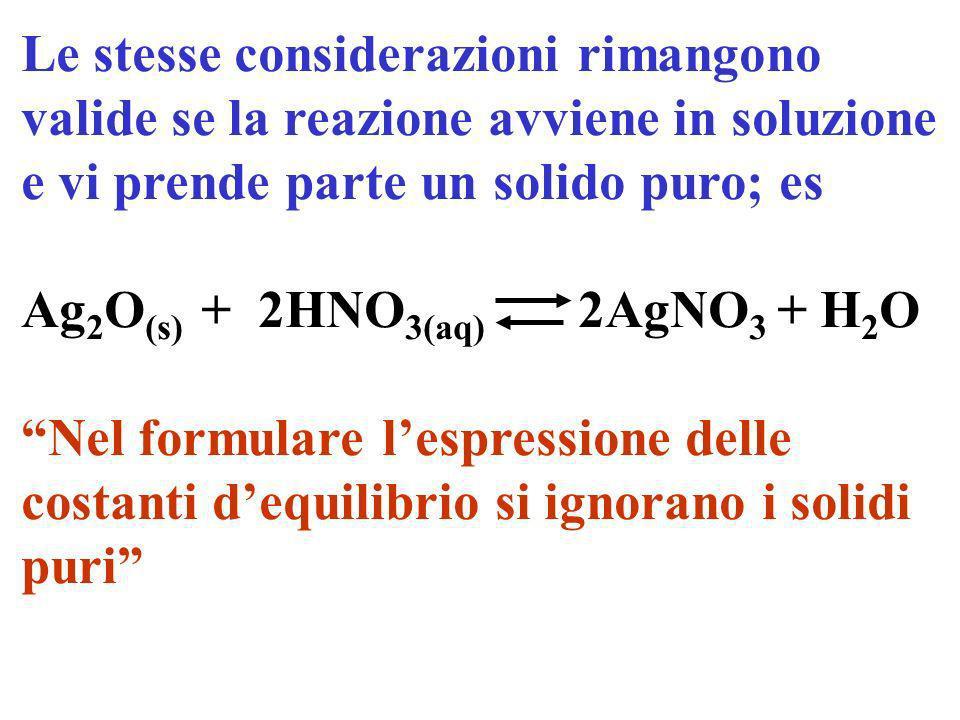 considerato come caso particolare di soluzione in cui la sostanza pura è contemporaneamente il soluto e il solvente, è costante moli C = costante volu