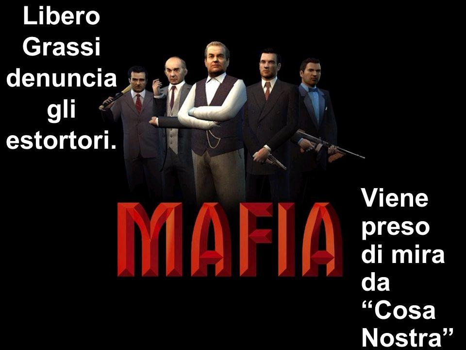 Libero Grassi denuncia gli estortori. Viene preso di mira da Cosa Nostra.