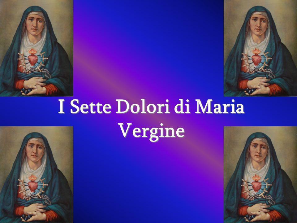 I Sette Dolori di Maria Vergine