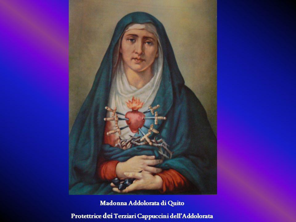 Madonna Addolorata di Quito Protettrice dei Terziari Cappuccini dellAddolorata