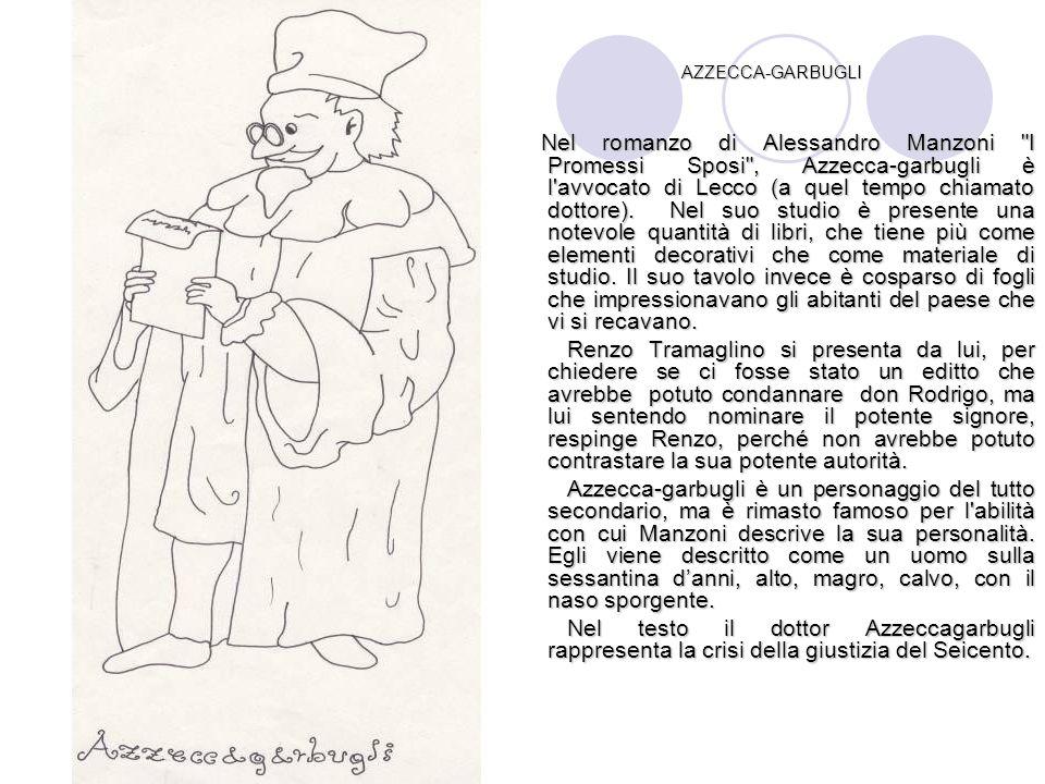 AZZECCA-GARBUGLI Nel romanzo di Alessandro Manzoni