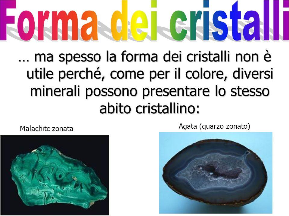 Generalmente i cristalli nei minerali si formano se hanno tempo e spazio per crescere. La forma dei cristalli può essere una proprietà utile per class