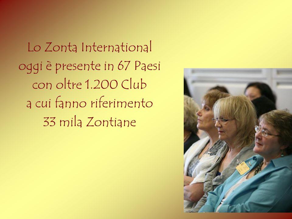 Lo Zonta International oggi è presente in 67 Paesi con oltre 1.200 Club a cui fanno riferimento 33 mila Zontiane