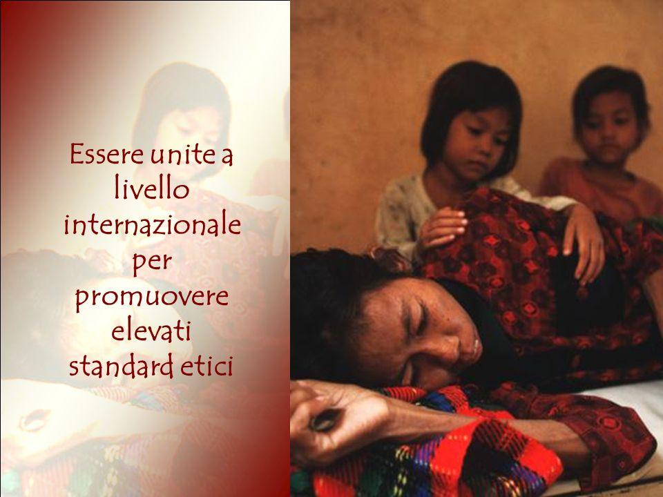 Essere unite a livello internazionale per promuovere elevati standard etici