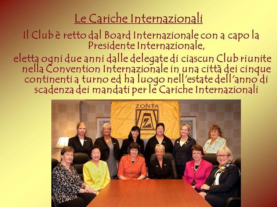 Il Club è retto dal Board Internazionale con a capo la Presidente Internazionale, eletta ogni due anni dalle delegate di ciascun Club riunite nella Co