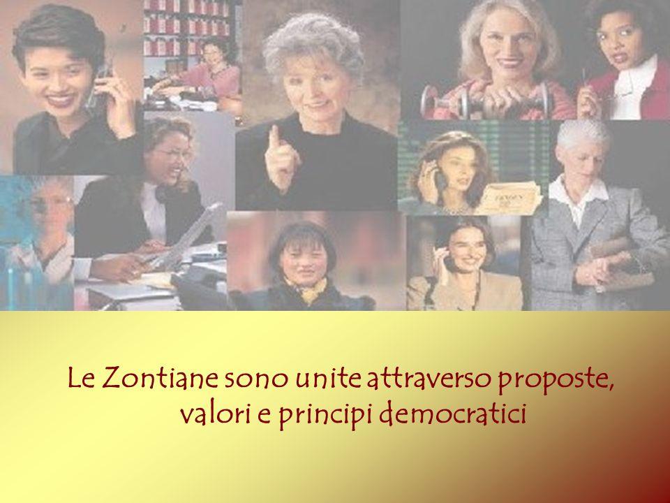 Le Zontiane sono unite attraverso proposte, valori e principi democratici