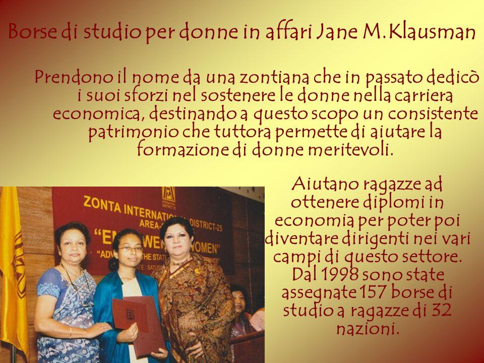 Borse di studio per donne in affari Jane M.Klausman Prendono il nome da una zontiana che in passato dedicò i suoi sforzi nel sostenere le donne nella