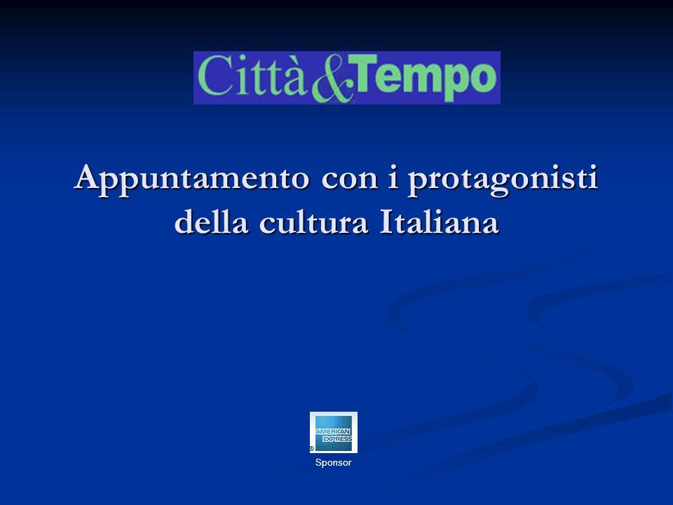 Appuntamento con i protagonisti della cultura Italiana Sponsor
