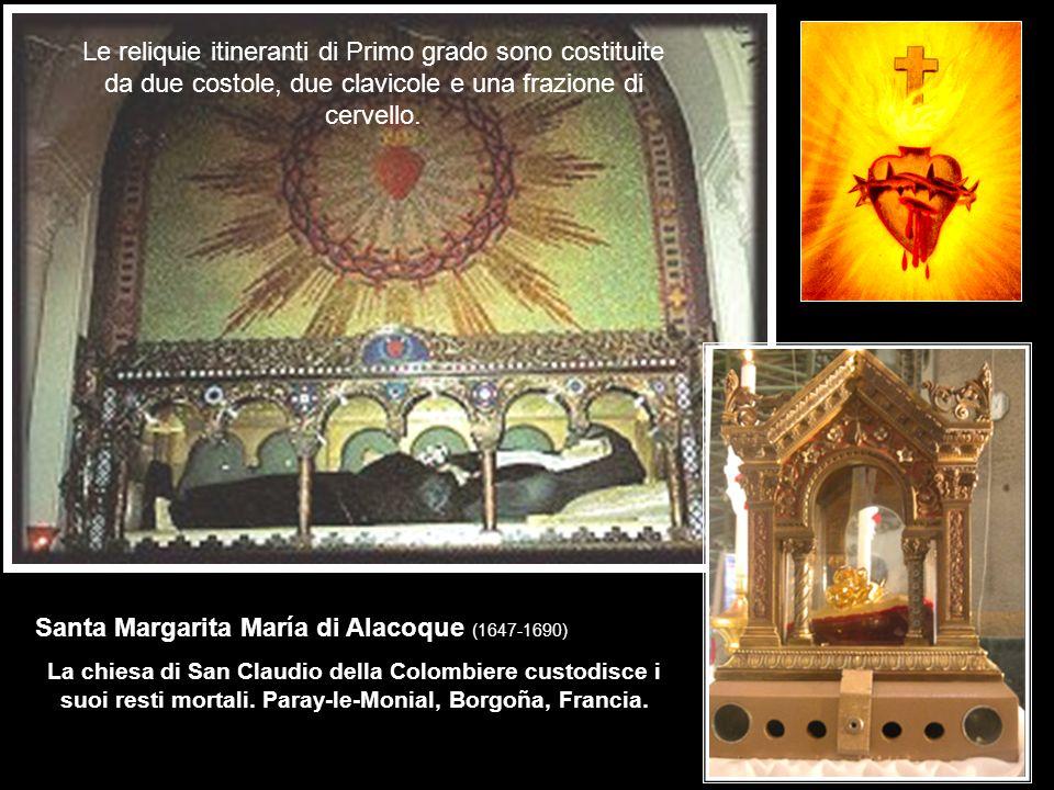 Le reliquie itineranti di Primo grado sono costituite da due costole, due clavicole e una frazione di cervello. Santa Margarita María di Alacoque (164