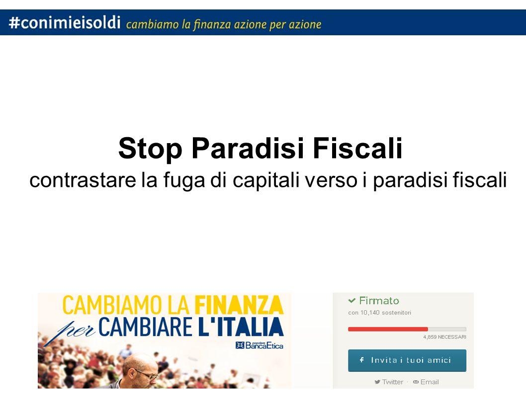 Stop Paradisi Fiscali contrastare la fuga di capitali verso i paradisi fiscali