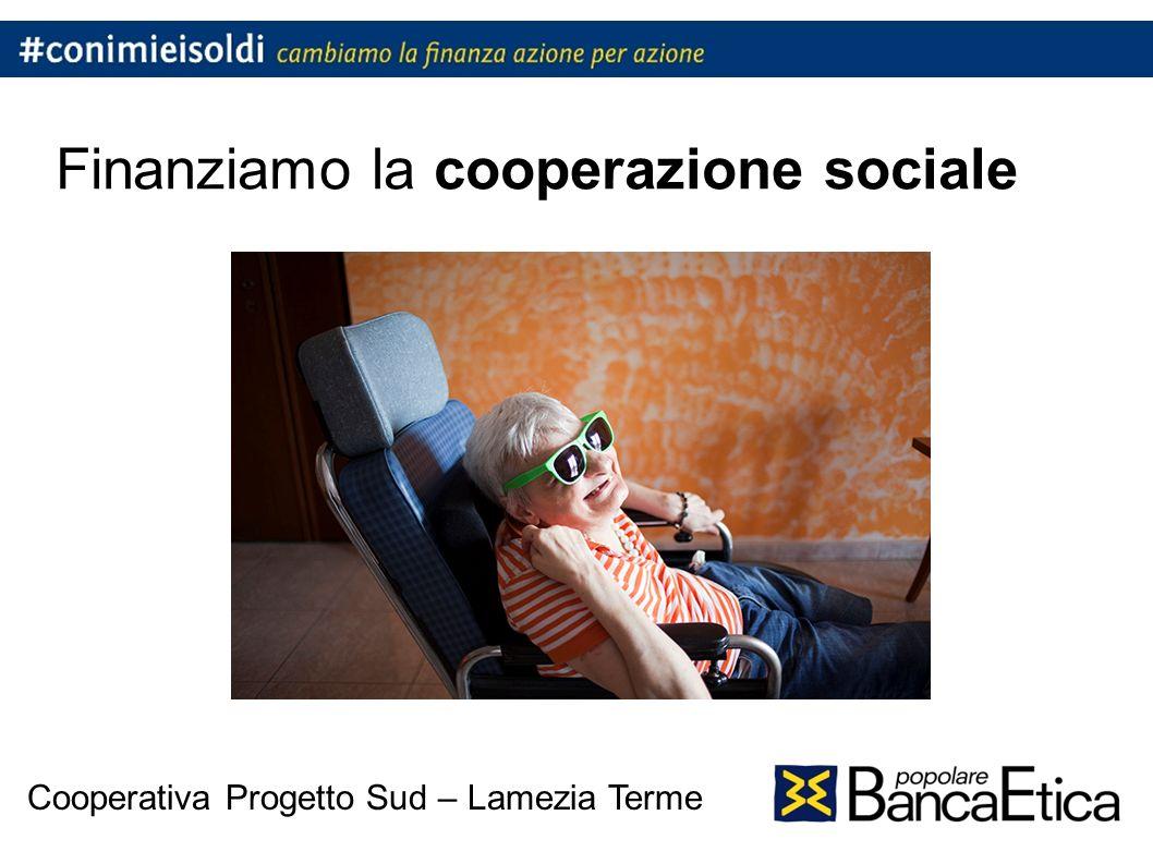 Finanziamo la cooperazione sociale Cooperativa Progetto Sud – Lamezia Terme
