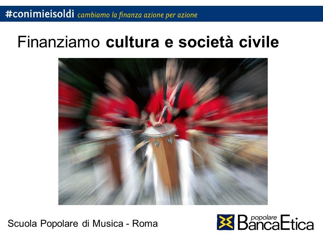 Finanziamo cultura e società civile Scuola Popolare di Musica - Roma
