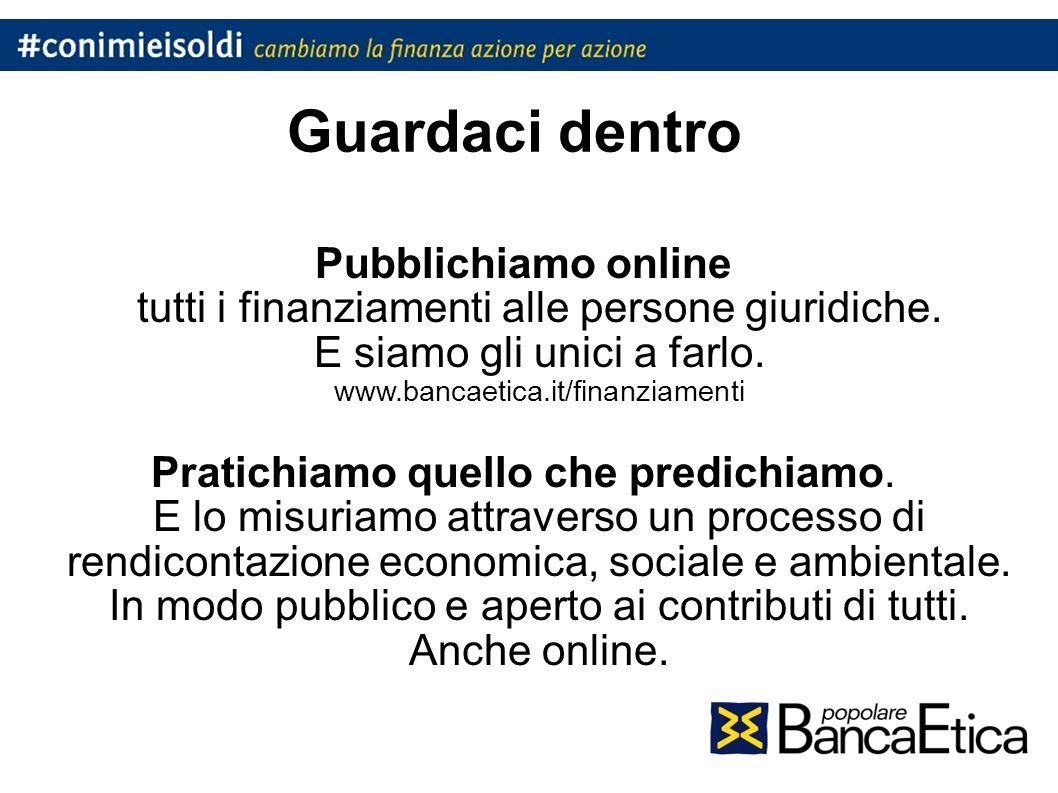 Guardaci dentro Pubblichiamo online tutti i finanziamenti alle persone giuridiche.