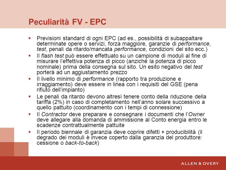 Peculiarità FV - EPC Previsioni standard di ogni EPC (ad es., possibilità di subappaltare determinate opere o servizi, forza maggiore, garanzie di per