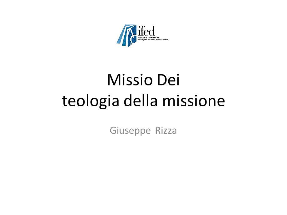 Missio Dei teologia della missione Giuseppe Rizza