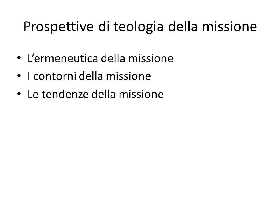 Lermeneutica della missione Il vocabolario della missione – missione – missionario – missional – missiologia Le fondazioni ermeneutiche – Lc 24 Limpatto ermeneutico
