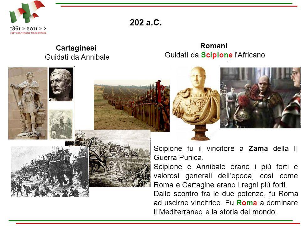 Romani Guidati da Scipione l'Africano Cartaginesi Guidati da Annibale Scipione fu il vincitore a Zama della II Guerra Punica. Scipione e Annibale eran