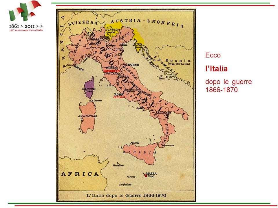 Ecco lItalia dopo le guerre 1866-1870