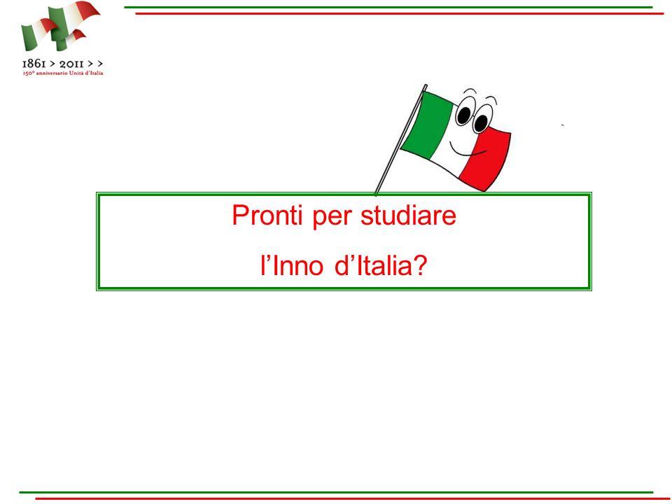 Fratelli d Italia, l Italia s è desta, dell elmo di Scipio s è cinta la testa.