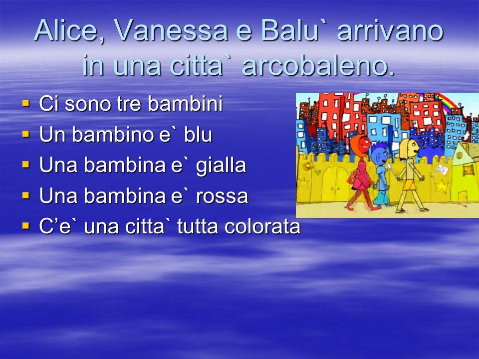 Il papa` da a Balu` una mappa con tante citta` colorate Ce` il disegno di una citta` Ce` il disegno di una citta` E` un regalo del papa` E` un regalo del papa` Serve a cercare citta` di tanti colori Serve a cercare citta` di tanti colori