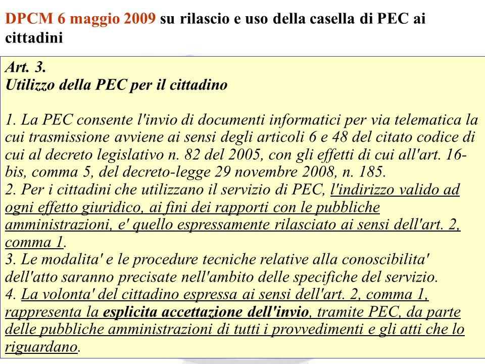 Andrea Lisi Copyright 2002-2009 Vietata diffusione e duplicazione DPCM 6 maggio 2009 su rilascio e uso della casella di PEC ai cittadini Art. 3. Utili