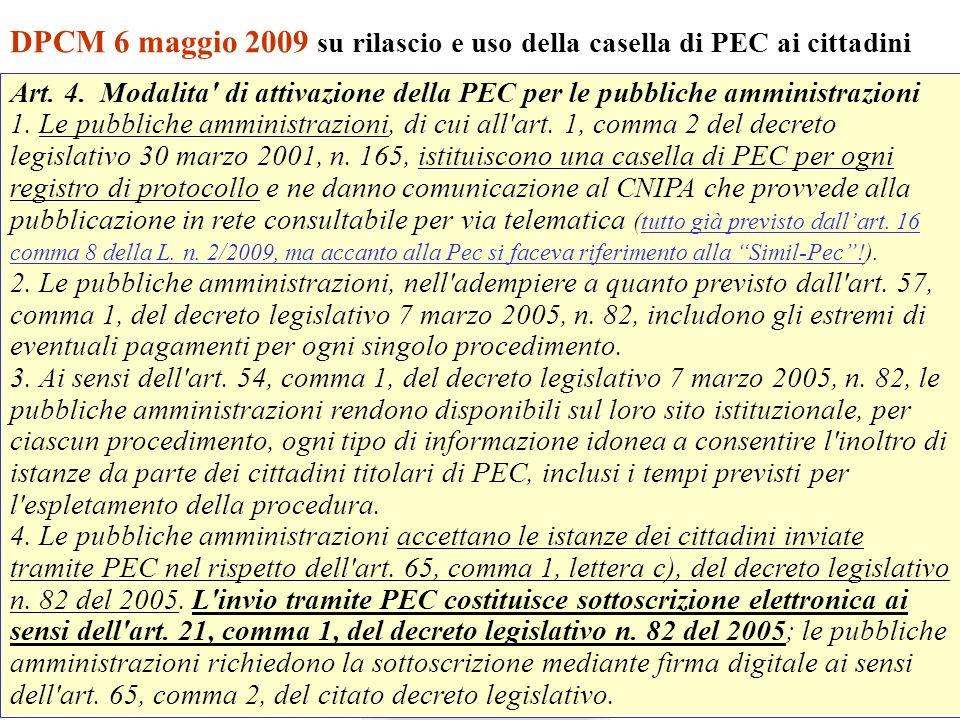 Andrea Lisi Copyright 2002-2009 Vietata diffusione e duplicazione DPCM 6 maggio 2009 su rilascio e uso della casella di PEC ai cittadini Art. 4. Modal