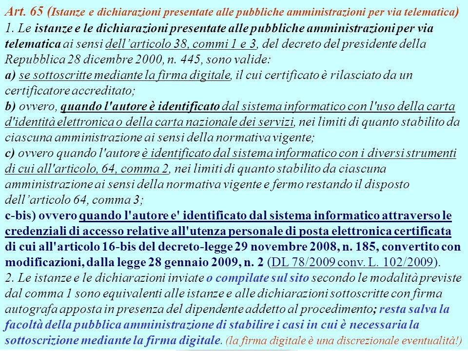 Andrea Lisi Copyright 2002-2009 Vietata diffusione e duplicazione Andrea Lisi Copyright 2002-2007 Vietata diffusione e duplicazione Art. 65 ( Istanze
