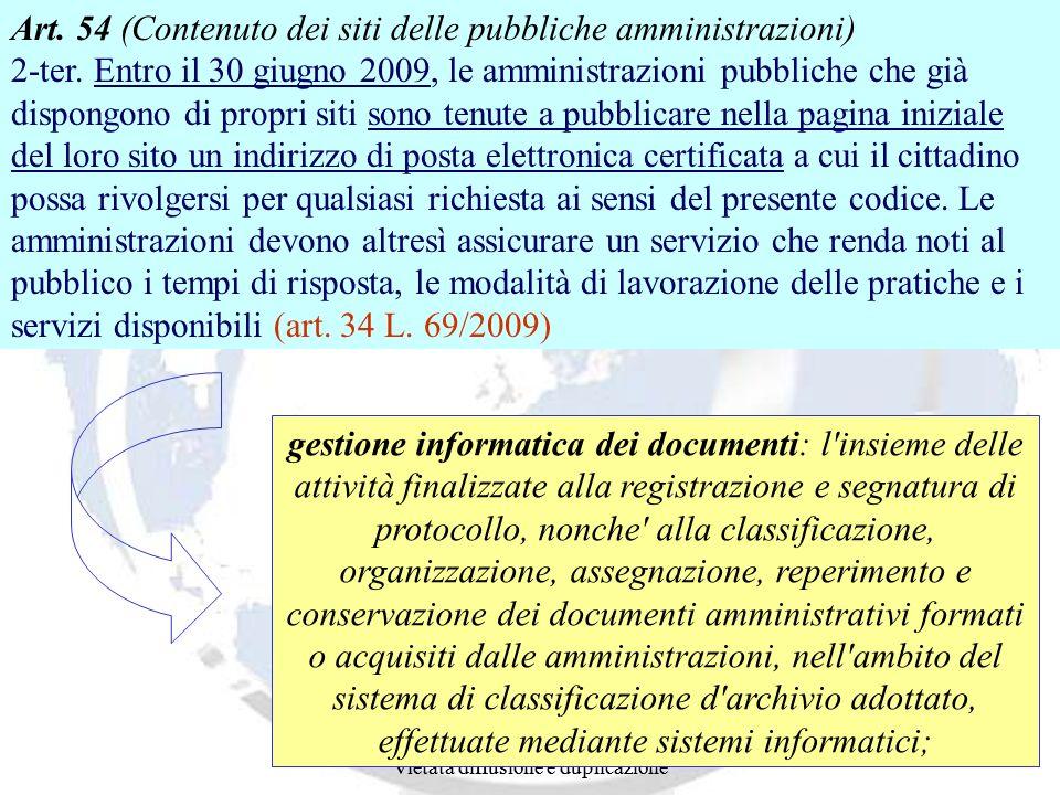 Andrea Lisi Copyright 2002-2009 Vietata diffusione e duplicazione Andrea Lisi Copyright 2002-2007 Vietata diffusione e duplicazione Art. 54 (Contenuto