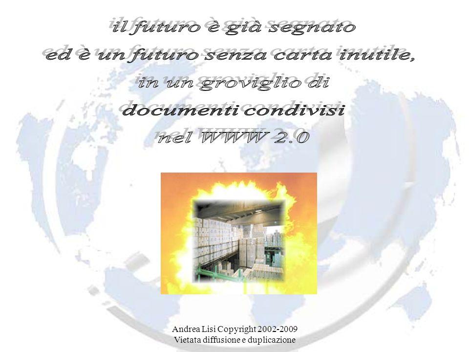 Andrea Lisi Copyright 2002-2009 Vietata diffusione e duplicazione L.