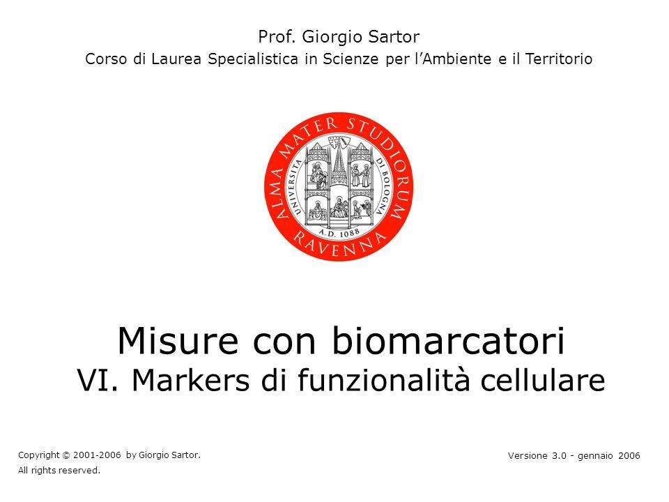 Misure con biomarcatori VI. Markers di funzionalità cellulare Prof.