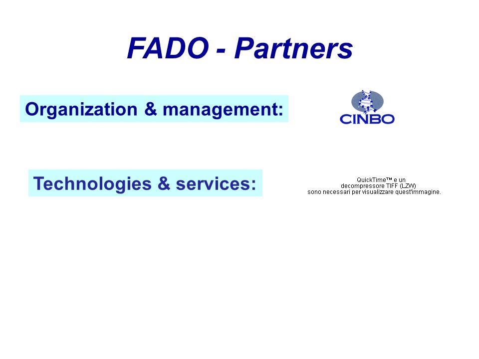 FADO - Partners Technologies & services: Organization & management: