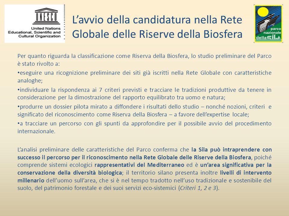 Lavvio della candidatura nella Rete Globale delle Riserve della Biosfera Per quanto riguarda la classificazione come Riserva della Biosfera, lo studio