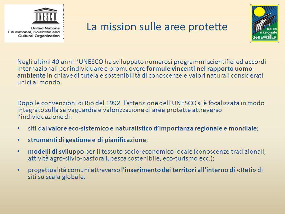 La mission sulle aree protette Negli ultimi 40 anni lUNESCO ha sviluppato numerosi programmi scientifici ed accordi internazionali per individuare e p