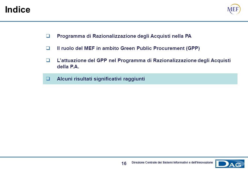 15 Direzione Centrale dei Sistemi Informativi e dellInnovazione Gli Accordi di Collaborazione tra MEF/Consip e le Amministrazioni che prevedono anche