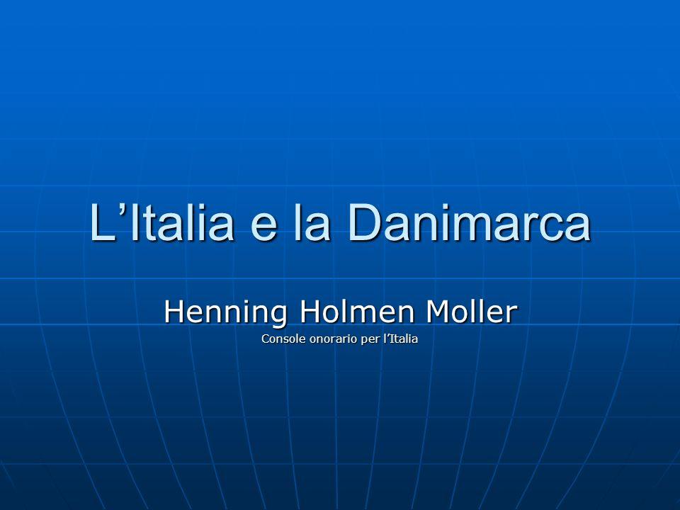 LItalia e la Danimarca Henning Holmen Moller Console onorario per lItalia
